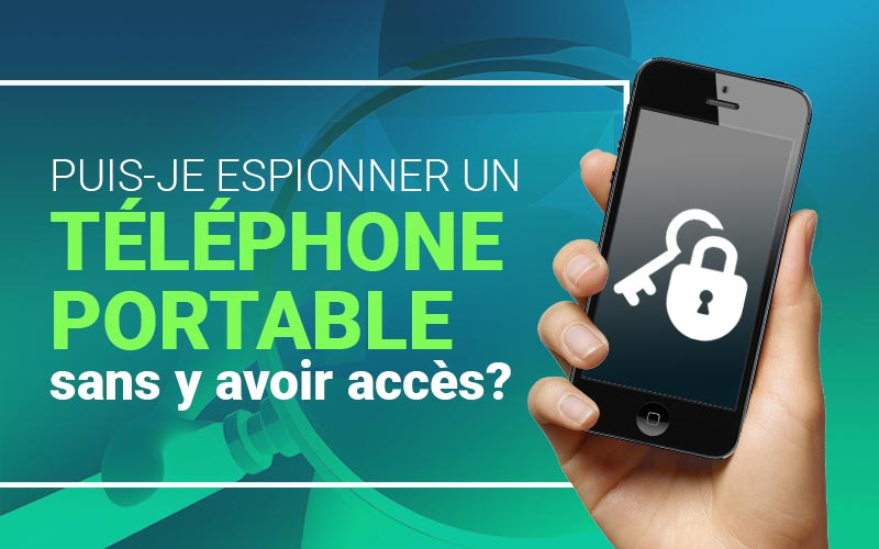 espionner telephone portable