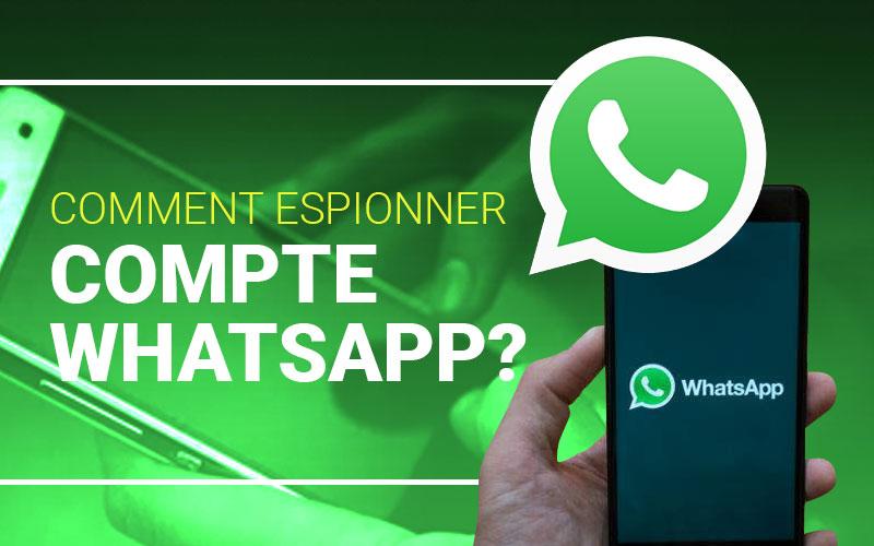 espionner un compte Whatsapp