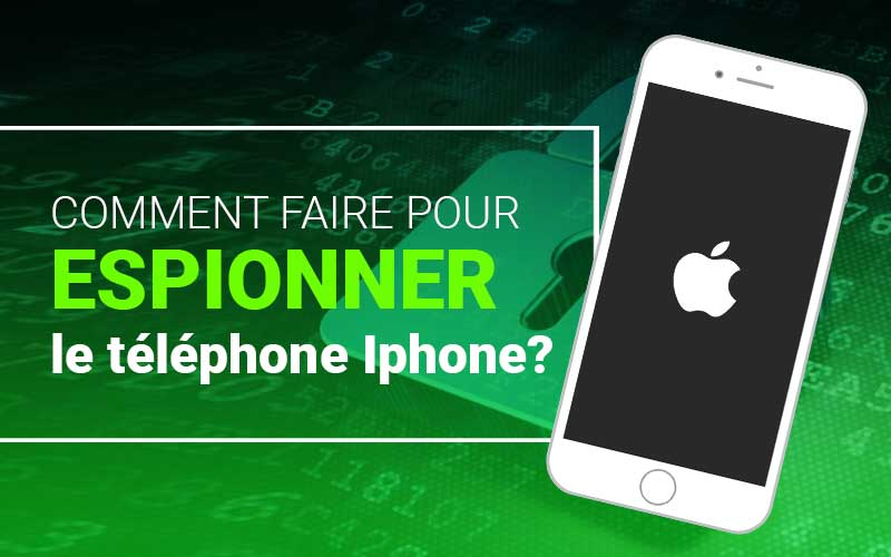 espionner un telephone iphone